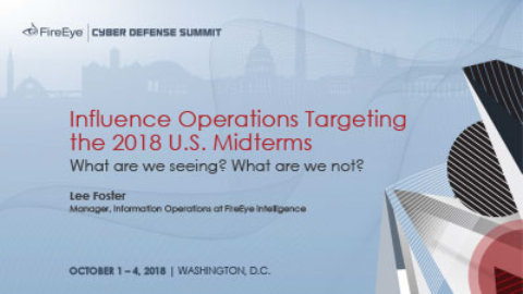 Influence Operations Targeting the 2018 U.S. Midterms: What are we seeing? What are we not?