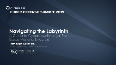 Navigating the Labyrinth: A Guide to Cybersecurity Legal Risk for Executives and Directors